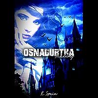Osnadurtha Academy: Scarlet Book 1 (English Edition)