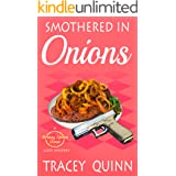 Smothered in Onions: A Breezy Spoon Diner Cozy Mystery (The Breezy Spoon Diner Mysteries Book 3)
