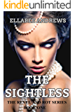 The Sightless (Revel and Rot Book 1)