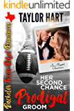 Her Second Chance Prodigal Groom: Sweet, Christian Romance. No Regrets Christmas (Bachelor Texas Rebel Romances Book 1)