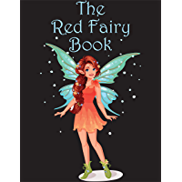 The Red Fairy Book: bedtime stories for kids | Rainbow Magic Colour Fairies Collection, The Bronze Ring, Prince Hyacinth and the Dear Little Princess, ... Sun and West of the Moon, (English Edition)
