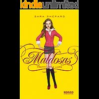 Maldosas (Pretty Little Liars Livro 1)