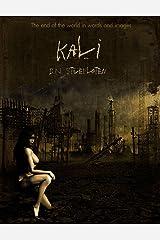 Kali (The Short Stories of D.N. Stuefloten Book 1) Kindle Edition