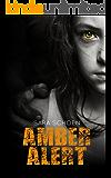 Amber Alert (Amber Alert Series Book 1)