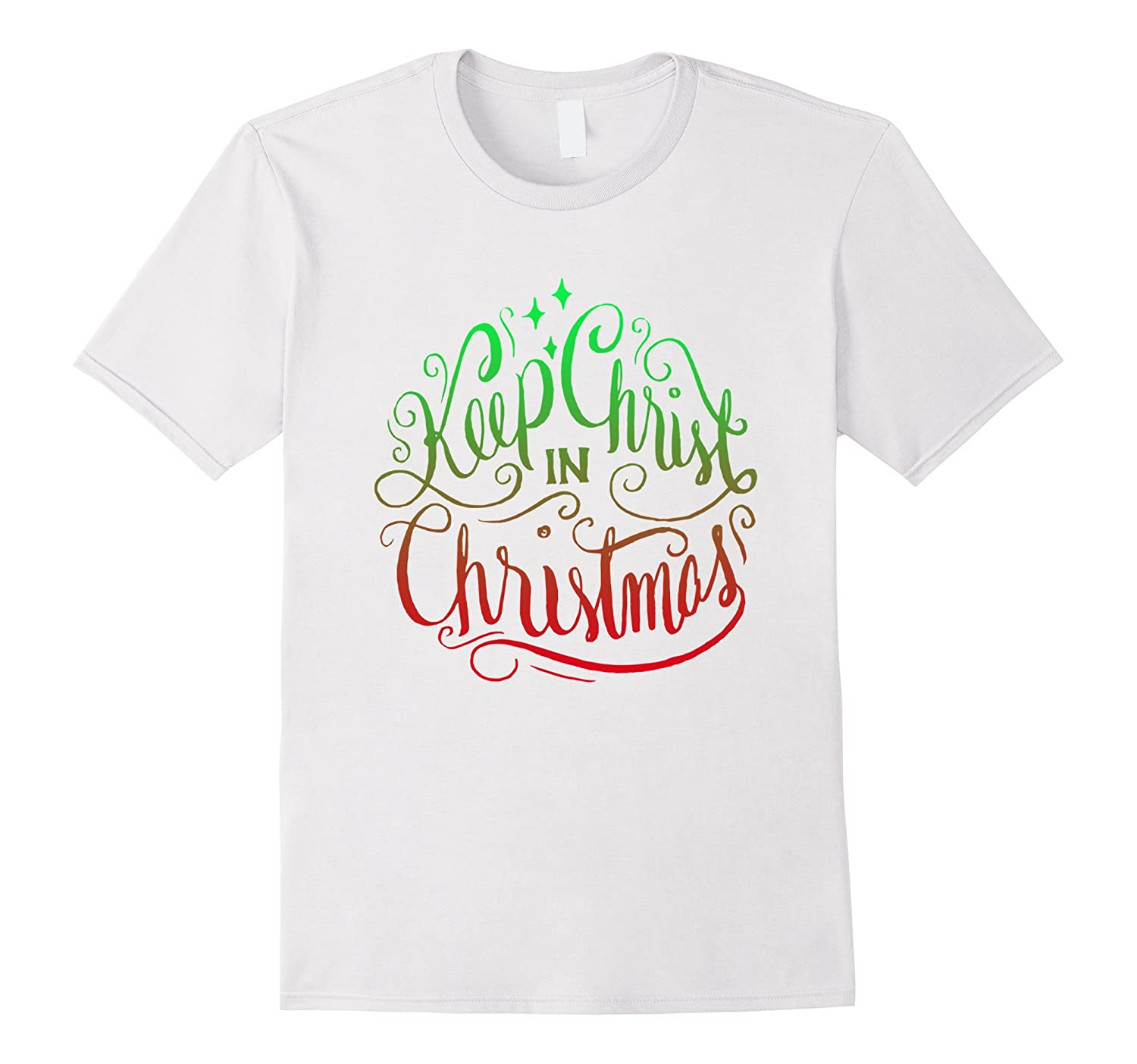 Keep Christ in Christmas – Christian Holiday T Shirt-CL – Colamaga