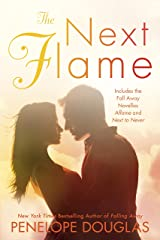 The Next Flame (The Fall Away Series) Kindle Edition