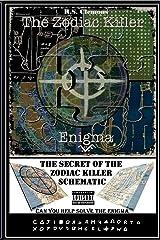 The Zodiac Killer Enigma: The Secret of the Zodiac Killer Schematic Paperback