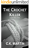 The Crochet Killer (Teddie McKay Book 1)