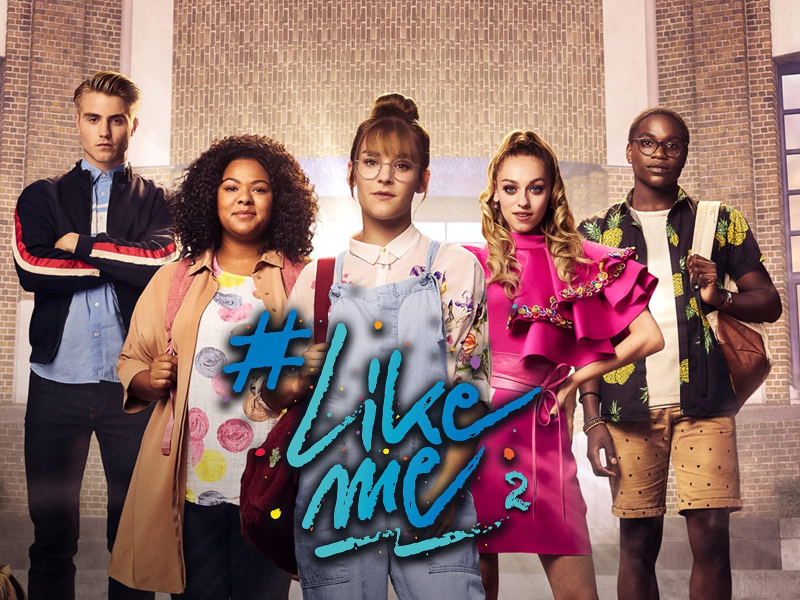 #LikeMe - Season 2