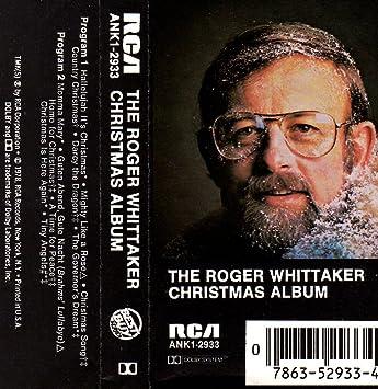 Roger Whittaker - The Roger Whittaker Christmas Album - Amazon.com ...