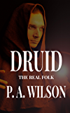 DRUID: An Urban Fantasy Mystery (The Real Folk of Vancouver Book 1)