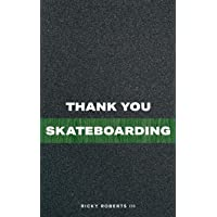 Thank You Skateboarding