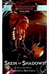 Skein of Shadows: Dungeons & Dragons Online: Eberron Unlimited Novel