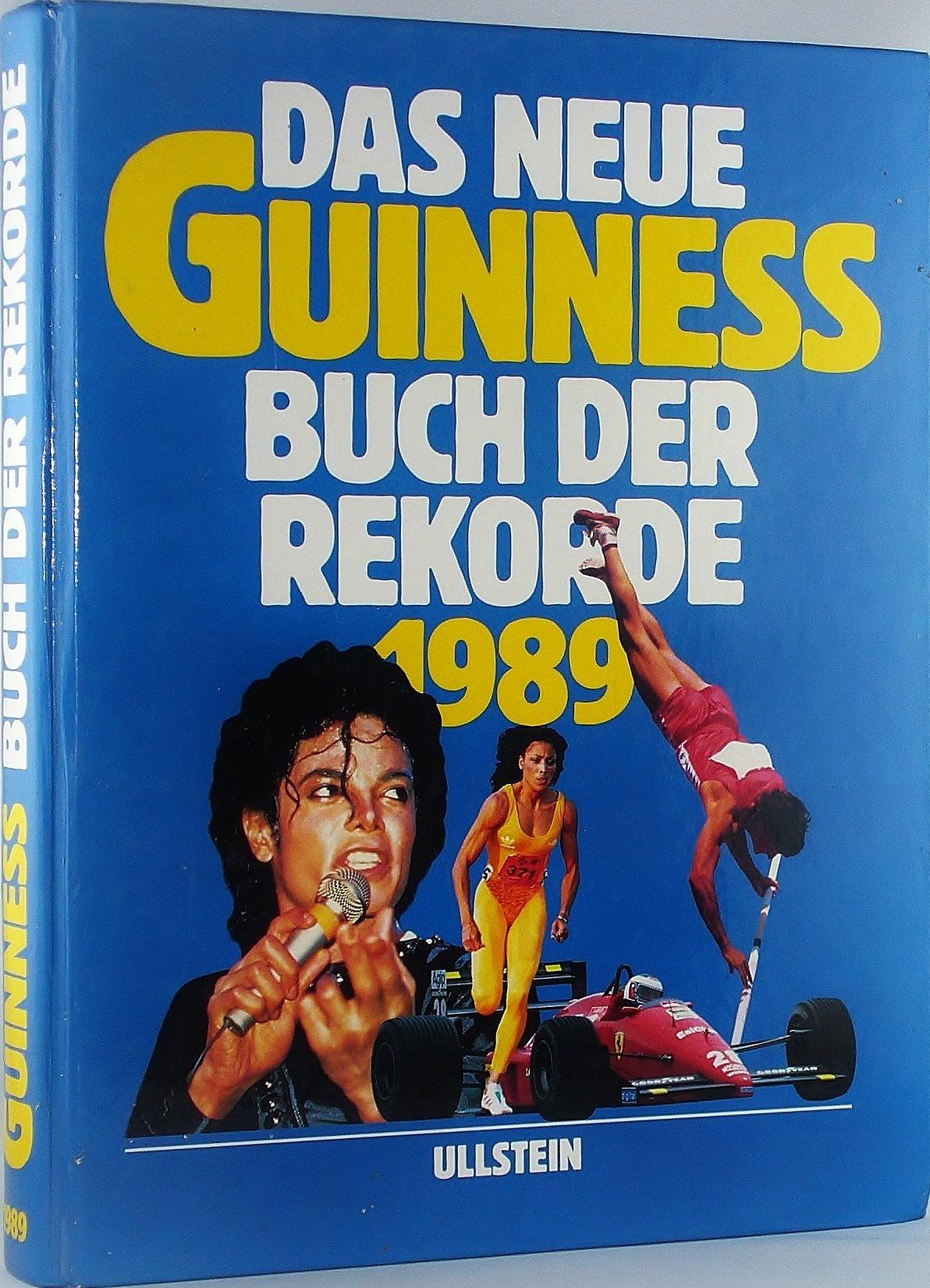 Das neue Guinness Buch der Rekorde 1989
