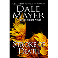 Stroke of Death: A Psychic Visions Novel