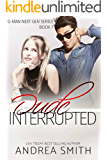 Dude Interrupted (G-Man Series Book 7)