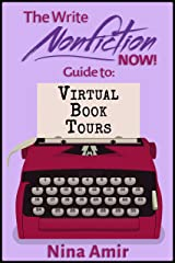 The Write Nonfiction NOW! Guide to Virtual Book Tours (Write Nonfiction NOW! Guides) Kindle Edition