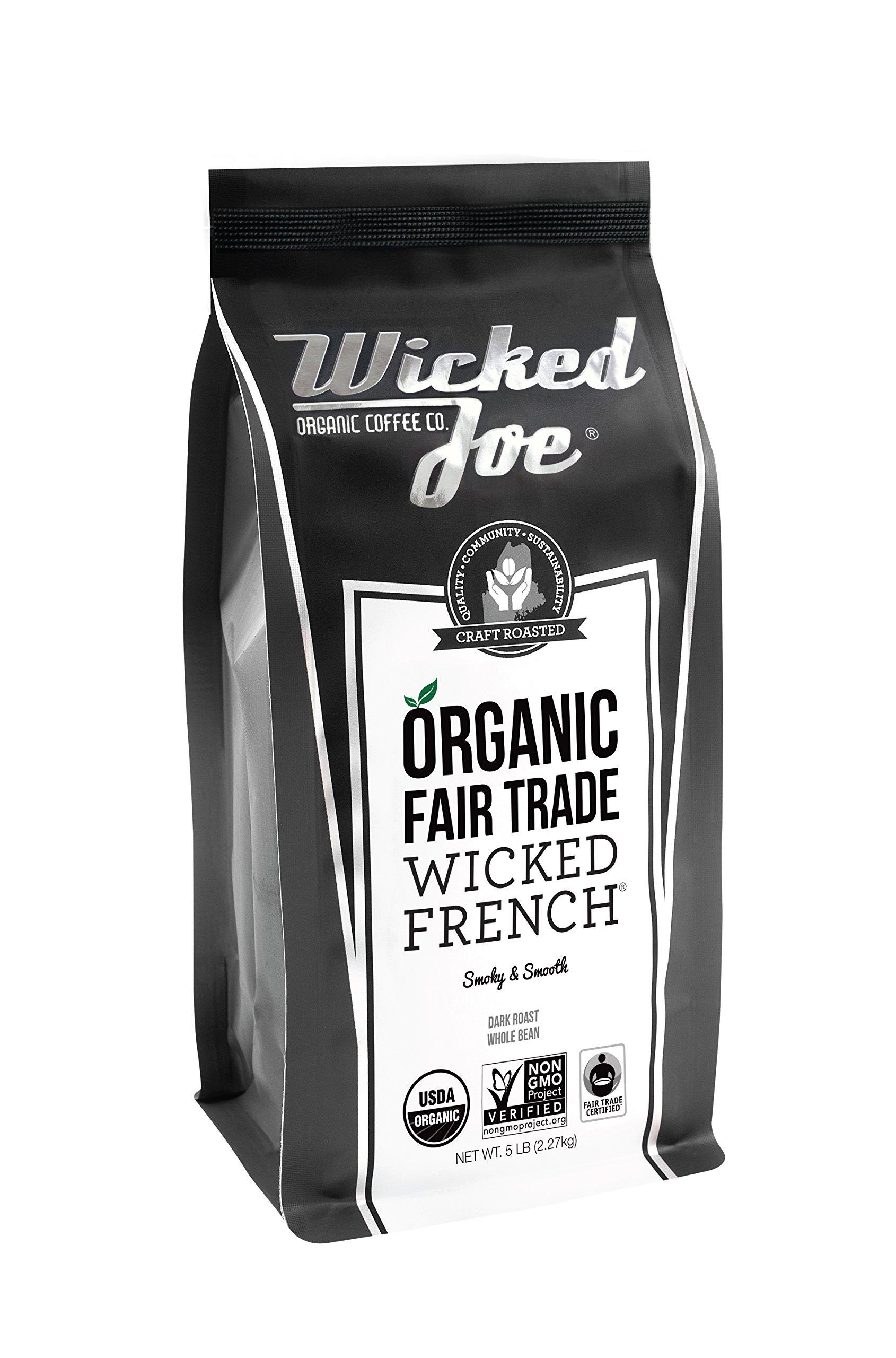 Wicked Joe Organic Coffee Fair Trade Organic Whole Bean, French, 5 Pound