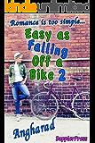 Easy as Falling off a Bike 2