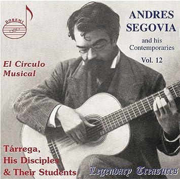 Circulo Musical: Tarrega His Disciples & Their