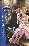 His Ballerina Bride (Drake Diamonds)