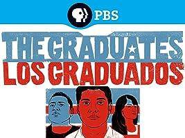 The Graduates/Los Graduados Season 1