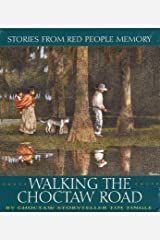 Walking the Choctaw Road CD: Stories from Red People Memory
