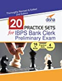 20 Practice Sets for IBPS Bank Clerk Preliminary Exam - 16 in Book + 4 Online Tests