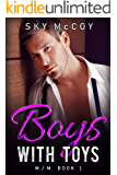 Boy With Toys Book 1: M/M Romance (Boys With Toys)