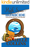 High Seas Homicide (Hannaford British Cozy Mystery Book 1)
