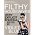 Filthy Housewives: Explicit Erotica
