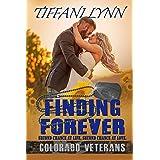 Finding Forever (Colorado Veterans Book 6)