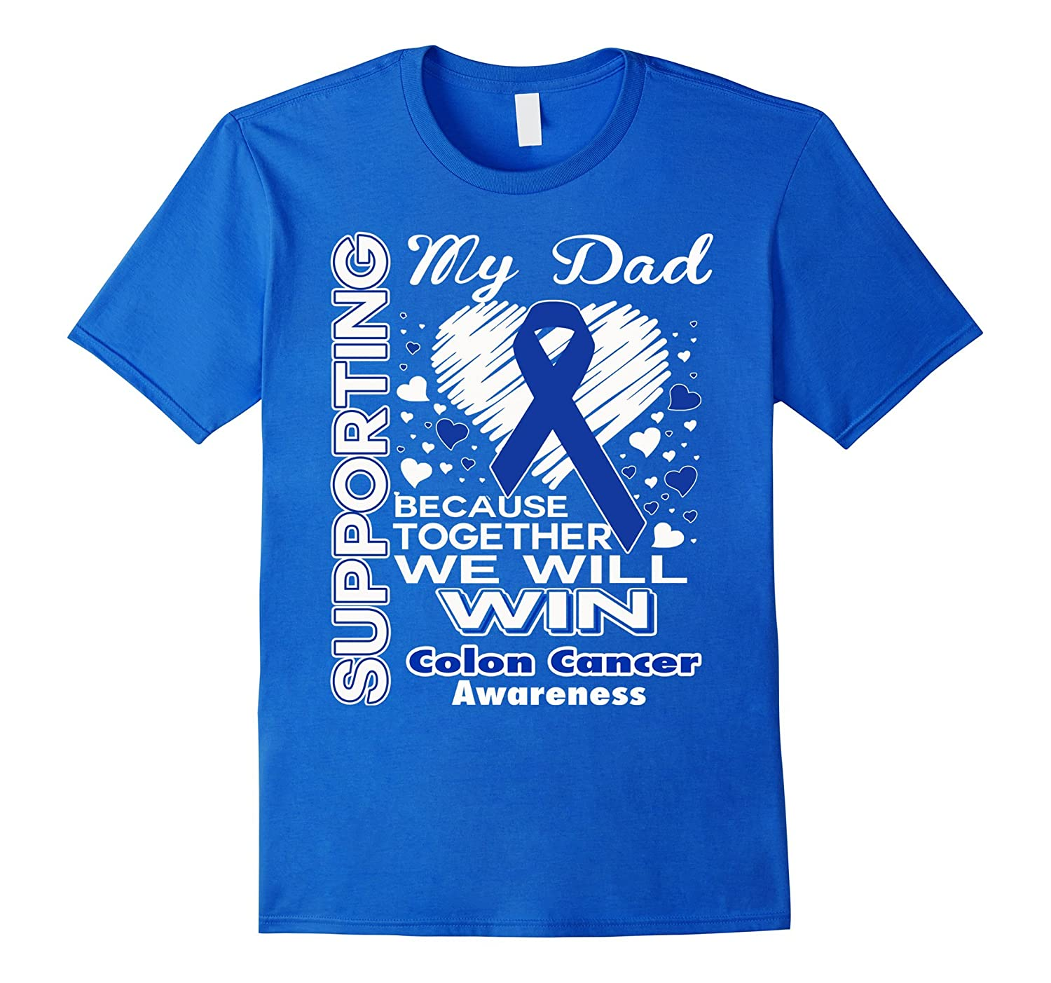 Supporting My Dad Colon Cancer Awareness Shirt Td Teedep