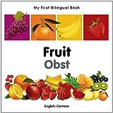 My First Bilingual Book-Fruit (English-German)