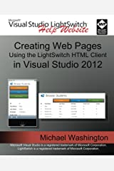 Creating Web Pages Using the LightSwitch HTML Client Kindle Edition