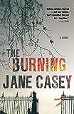 The Burning: A Maeve Kerrigan Crime Novel (Maeve Kerrigan Novels)