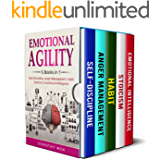 Emotional Agility: 5 Books in 1 - Self-Discipline, Anger Management, Habit, Stoicism, Emotional Intelligence (Social…