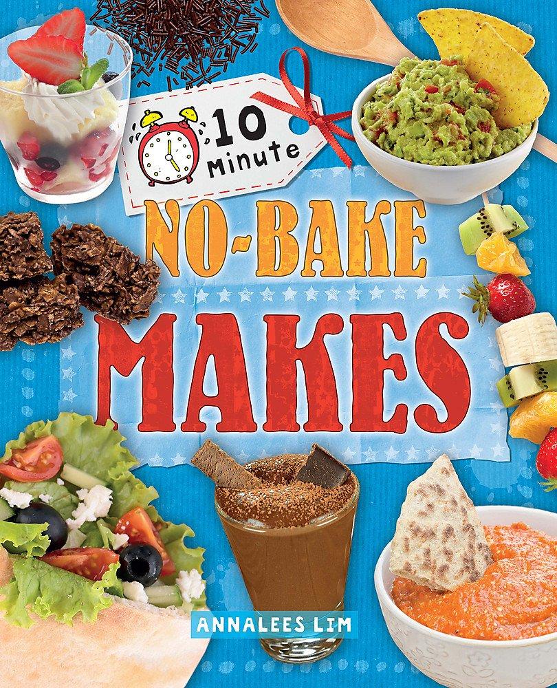 No-Bake Makes (10 Minute Crafts)