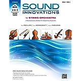 Sound Innovations for String Orchestra, Bk 1: A Revolutionary Method for Beginning Musicians (Violin), Book & Online Media