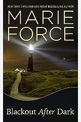Blackout After Dark: A Gansett Island Novel Kindle Edition