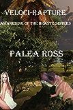 Veloci-Rapture: Awakening of the Brante Sisters Book 2: (Dinosaur Erotica)
