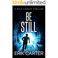 Be Still (Dale Conley Action Thrillers Series Book 6)