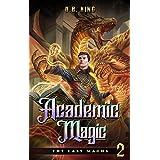Academic Magic (The Last Magus Book 2)