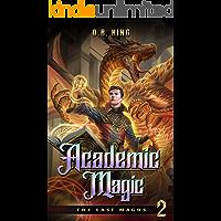 Academic Magic: A Progression Fantasy Saga (The Last Magus Book 2)