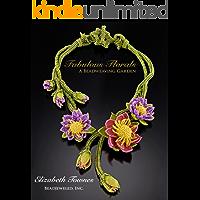 Fabulous Florals: A Beadweaving Garden (English Edition)