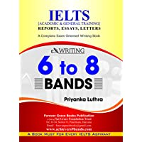 Achiever's IELTS Writing for Academic and General Training with Reports, Essay, Letters and Graphs to Achieve 6 to 8 Bands in IELTS Writing