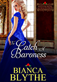 To Catch a Baroness (Matchmaking for Wallflowers Book 5)