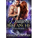 Dragon Avalanche (Air Dragons Book 3)