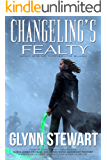 Changeling's Fealty (Changeling Blood Book 1)