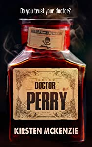 Doctor Perry: A horror novel